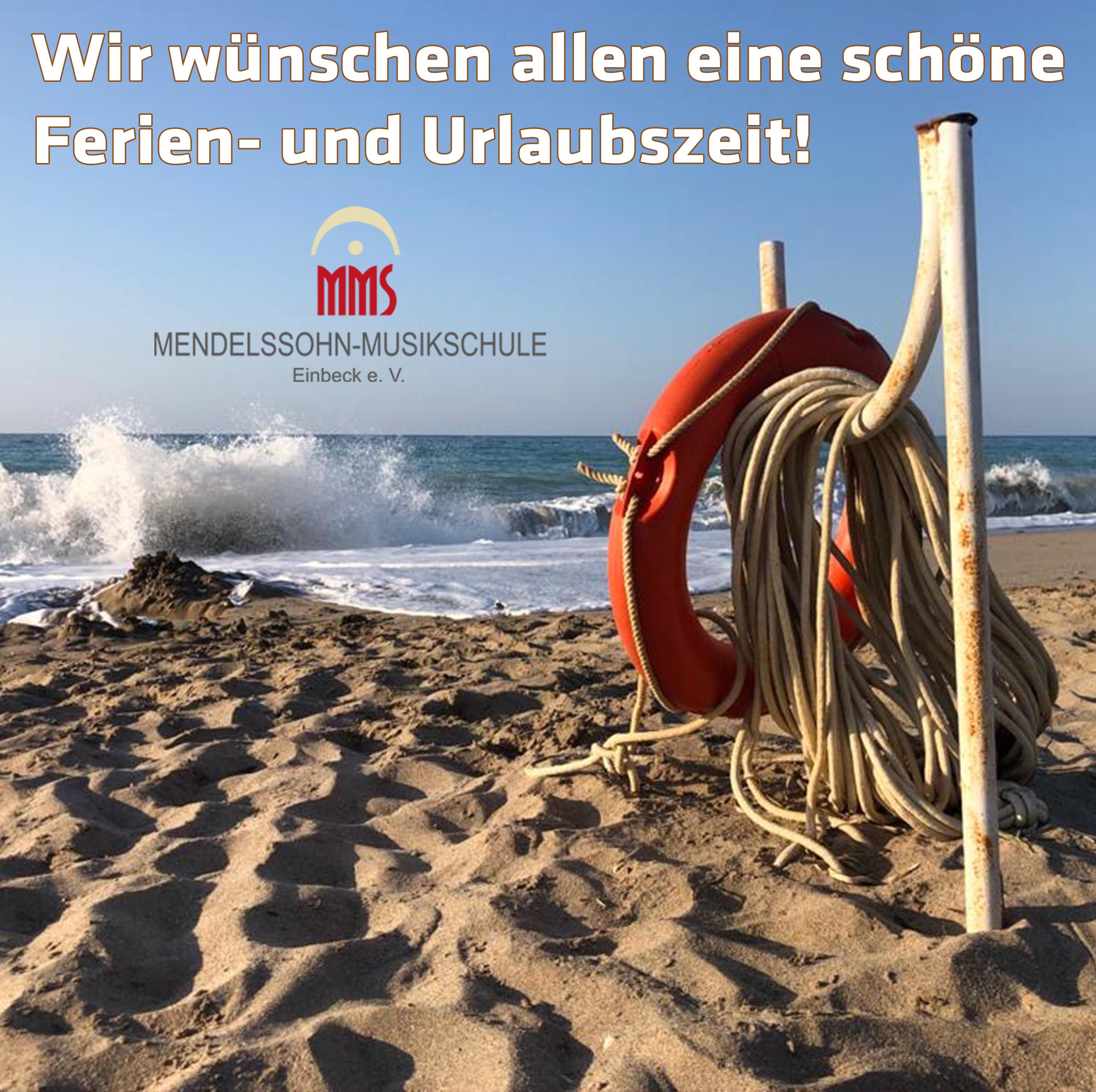 Wir wünschen allen eine schöne Ferien- und Urlaubszeit!