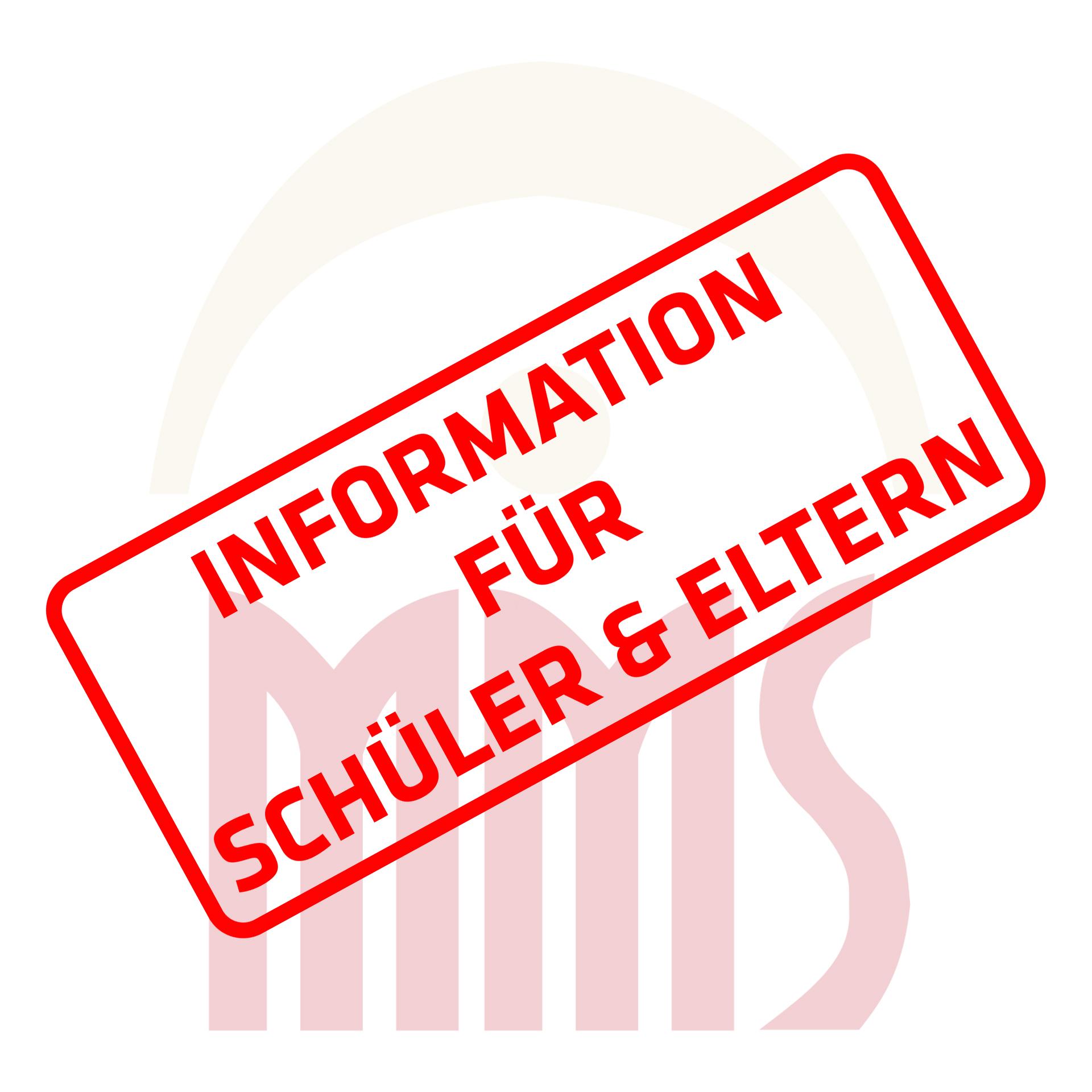 Information für Schüler & Eltern